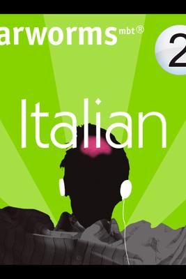 Rapid Italian: Volume 2 - Earworms Learning