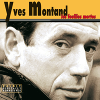 Les feuilles mortes Yves Montand