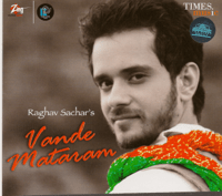 Vande Mataram (Male Version) Raghav Sachar