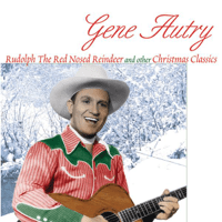 Rudolph the Red-Nosed Reindeer Gene Autry
