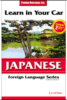 Learn in Your Car: Japanese, Level 1 - Henry N. Raymond
