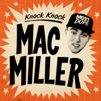 Knock Knock MAC MILLER MP3