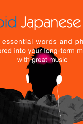 Rapid Japanese: Volume 1 (Original Staging) - Earworms Learning