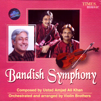 Hansadhwani Ustad Amjad Ali Khan & Violin Brothers MP3