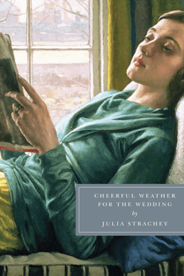 Cheerful Weather for the Wedding (Unabridged) - Julia Strachey