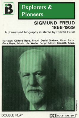 Sigmund Freud, 1856 - 1939 (Dramatised): Explorers and Pioneers, Volume Four (Abridged  Nonfiction) - Steven Fuller