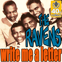 Write Me a Letter (Digitally Remastered) The Ravens MP3