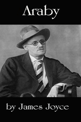 Araby (Unabridged) - James Joyce
