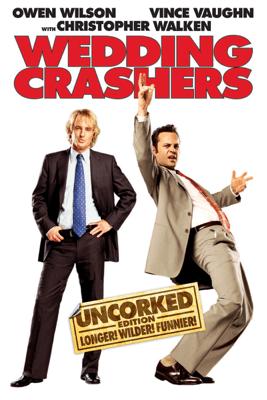 Wedding Crashers (Uncorked Edition) [Unrated] - David Dobkin