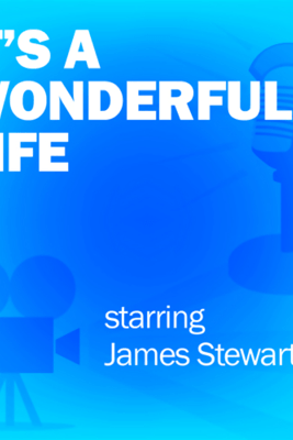 It's a Wonderful Life: Classic Movies on the Radio - Screen Director's Playhouse