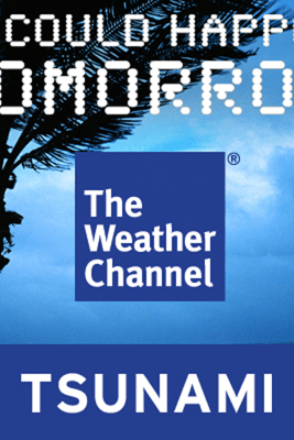 It Could Happen Tomorrow: Hawaii Tsunami - The Weather Channel