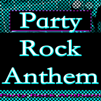 Party Rock Anthem Party Rocker MP3