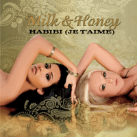 Habibi (Je t'aime) [Oriental Harp Mix] Milk & Honey song