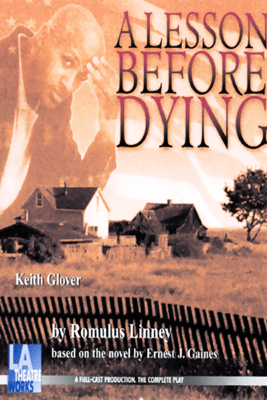 A Lesson Before Dying (Dramatized) - Romulus Linney