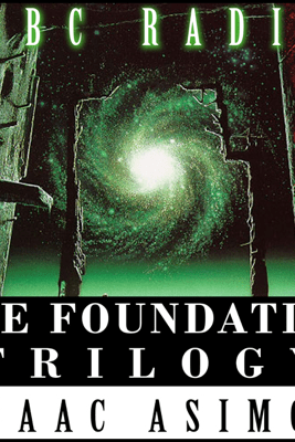 The Foundation Trilogy (Dramatized) - Isaac Asimov, Patrick Tull - adaptation & Mike Stott - adaptation