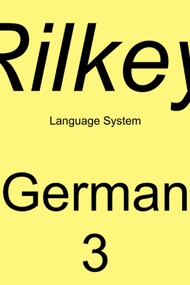 Learn German Dialogues 3: Rilkey Language Systems - Rilkey Language Systems