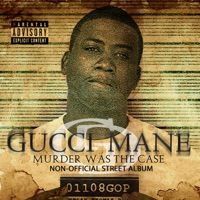 Murder Was the Case (Booklet Version) - Gucci Mane mp3 download