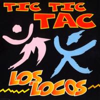 Tic Tic Tac (Club Version) Los Locos MP3