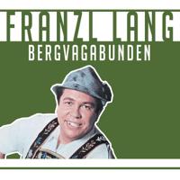 Bergvagabunden Franzl Lang