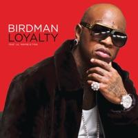 Loyalty (feat. Lil Wayne & Tyga) - EP - Birdman mp3 download