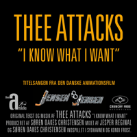 I Know What I Want Thee Attacks MP3