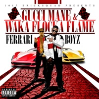 Ferrari Boyz (Deluxe Version) - Gucci Mane & Waka Flocka Flame mp3 download