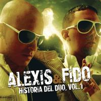 Donde Estés Llegaré Alexis Y Fido