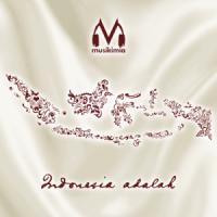 Indonesia Adalah - EP - Musikimia