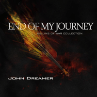 End of My Journey John Dreamer