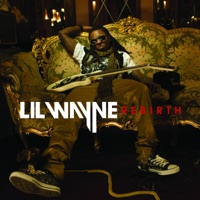 Rebirth - Lil Wayne mp3 download