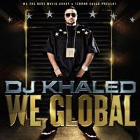 We Global - DJ Khaled mp3 download