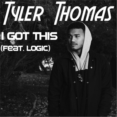 -I Got This (feat. Logic) - Single - Tyler Thomas mp3 download