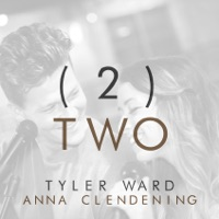 2 (Two) - Single - Tyler Ward & Anna Clendening mp3 download