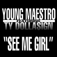 See My Girl - Young Maestro mp3 download