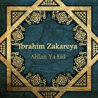Takbeerat Al Eid Ibrahim Zakareya MP3