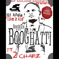 Like a Kid (feat. 2 Chainz) - Single - Booghatti mp3 download