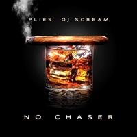 No Chaser - DJ Scream & Plies mp3 download