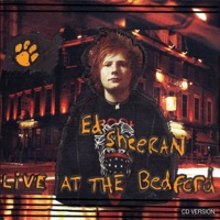 Live at the Bedford - EP - Ed Sheeran mp3 download