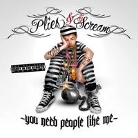 YNPLM (You Need People Like Me) - Plies mp3 download