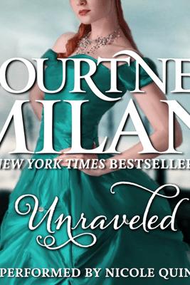 Unraveled (Unabridged) - Courtney Milan