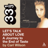 Carl Wilson - Celine Dion's Let's Talk About Love: A Journey to the End of Taste (33 1/3 Series) (Unabridged)  artwork
