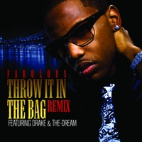 Throw It In the Bag (Remix) [feat. Drake & The-Dream] - Single - Fabolous mp3 download