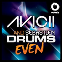 Even - EP - Avicii & Sebastien Drums mp3 download