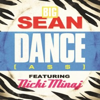 Dance (A$$) Remix [feat. Nicki Minaj] - Single - Big Sean mp3 download