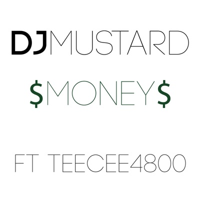 -Money (feat. TeeCee4800) - Single - Mustard mp3 download