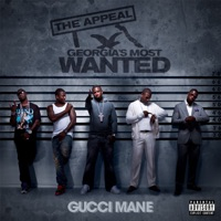 The Appeal: Georgia's Most Wanted (Deluxe Version) - Gucci Mane mp3 download