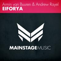 Eiforya Armin van Buuren & Andrew Rayel