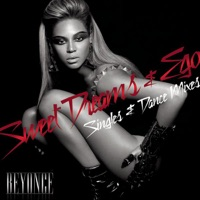 Ego / Sweet Dreams (Singles & Dance Mixes) - Beyoncé mp3 download
