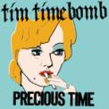 Free Download Tim Timebomb Precious Time Mp3