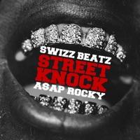 Street Knock - Single - Swizz Beatz & A$AP Rocky mp3 download